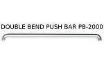 PB-2000 Double Bend Push Bar
